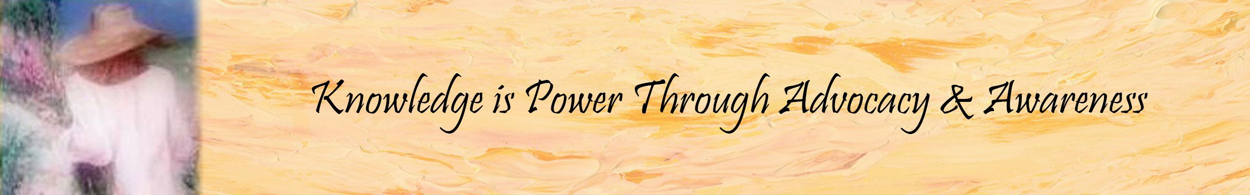 knowledge is power through advocacy and awareness banner