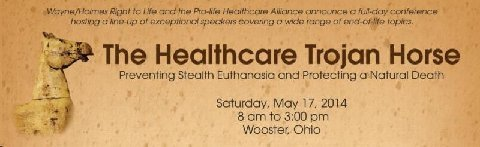 photo of Healthcare Trojan Horse: Preventing Stealth Euthanasia and Protecting Natural Death Conference